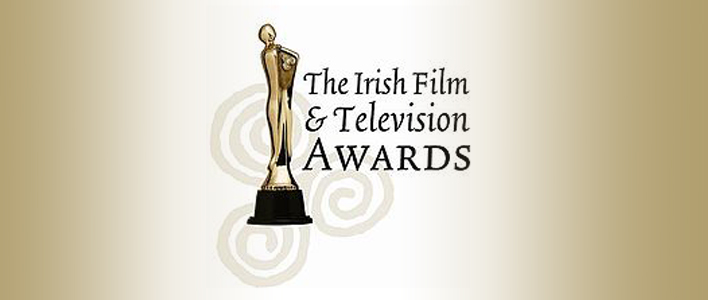 2018 IFTA Film & Drama Awards – Call for Entries
