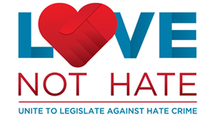 Love not hate – Unite to legislate against hate crime