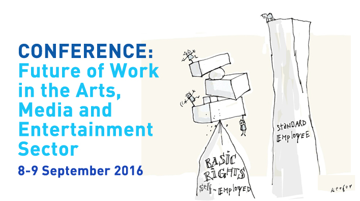 Conference: Future of Work in the Arts, Media and Entertainment Sector, 8-9 September 2016