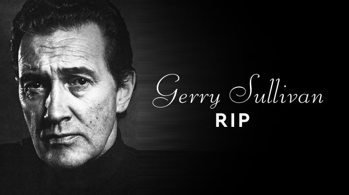 Gerry Sullivan – A Tribute